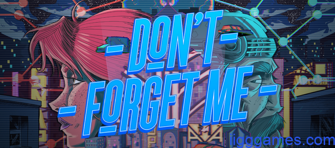 DO'NT Forget Me Free Download