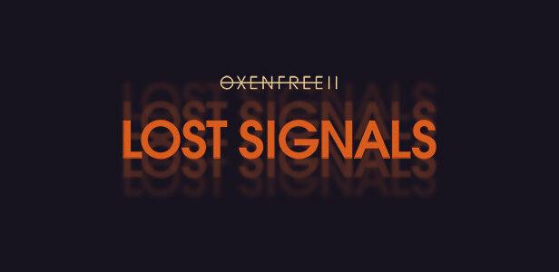 OXENFREE II: Lost Signals Free Download