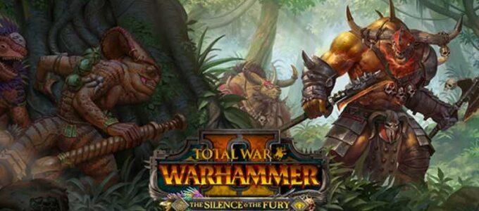 Total War: WARHAMMER II - The Silence & the Fury DLC Download
